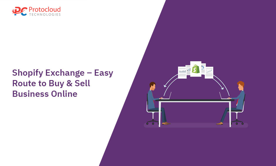Shopify Exchange – Easy Route to Buy & Sell Business Online