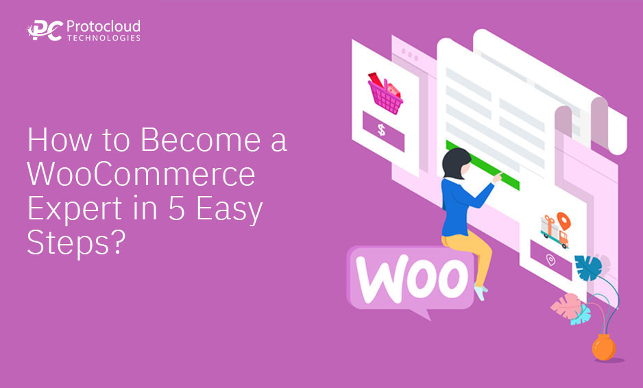 Become a WooCommerce Expert in 5 Easy Steps