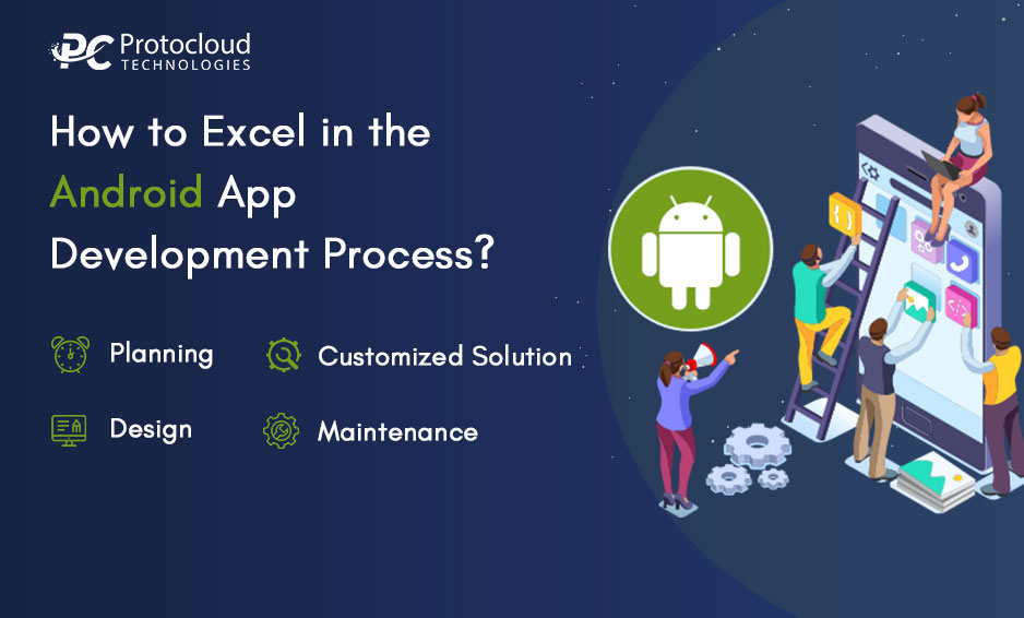 How to Excel in the Android App Development Process