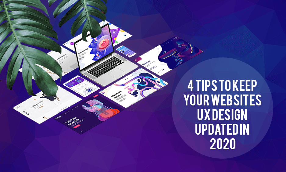 Keep Your Website UX Design Updated in 2020