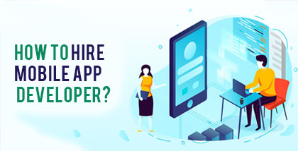 How to hire mobile app developer