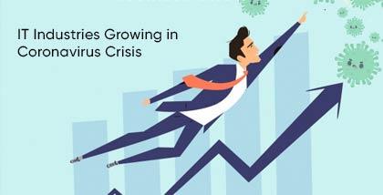 IT Industries Growing in Coronavirus Crisis
