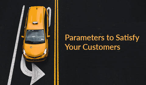 Parameters to Satisfy Your Customers