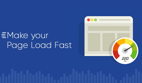 Make your page load fast