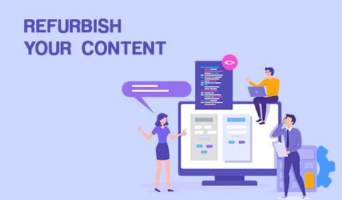 Refurbish your content