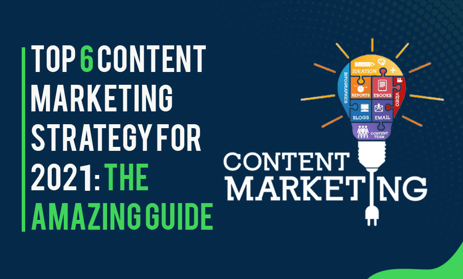 Follow top content marketing strategy of 2021