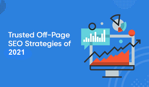 Trusted Off-Page SEO Strategies of 2021