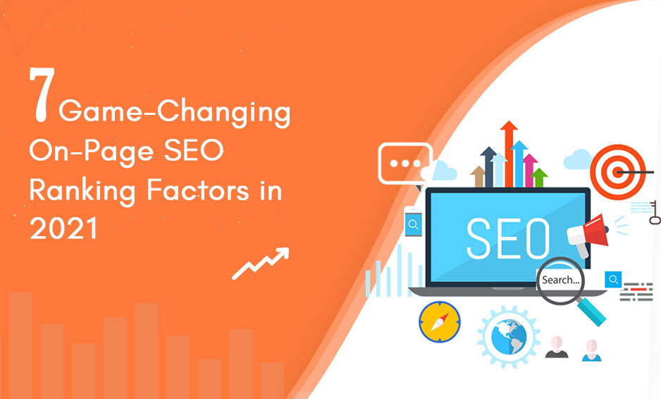 Consider the on-page seo ranking factors in 2021