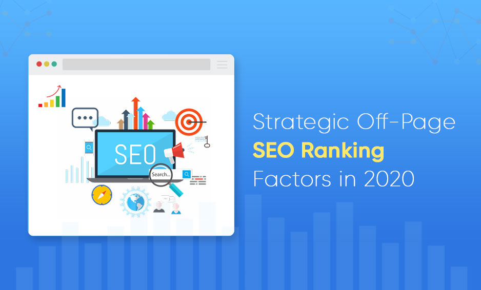 Strategic Off-Page SEO Ranking Factors in 2020
