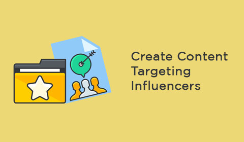 Create Content Targeting Influencers
