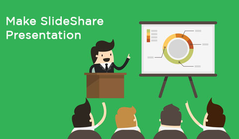 Make SlideShare Presentation