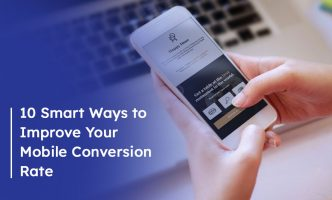 10 Smart Ways to Improve Your Mobile Conversion Rate