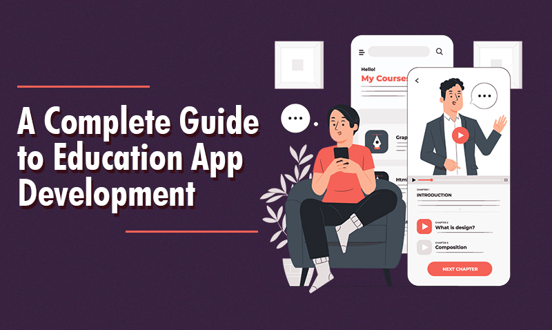 complete guide to education app development